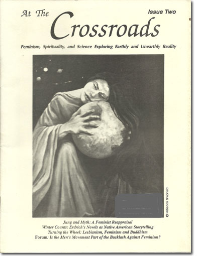 At The Crossroads Issue Two - Feminist Magazine Exploring Spirituality and New Paradigm Science